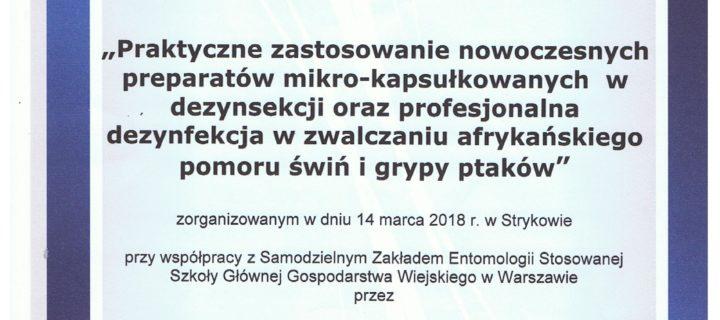 """""""Praktyczne zastosowanie nowoczesnych preparatów mikro-kapsułkowych w dezynsekcji oraz profesjonalna dezynfekcja w zwalczaniu afrykańskiego pomoru świń i grupy ptaków"""""""