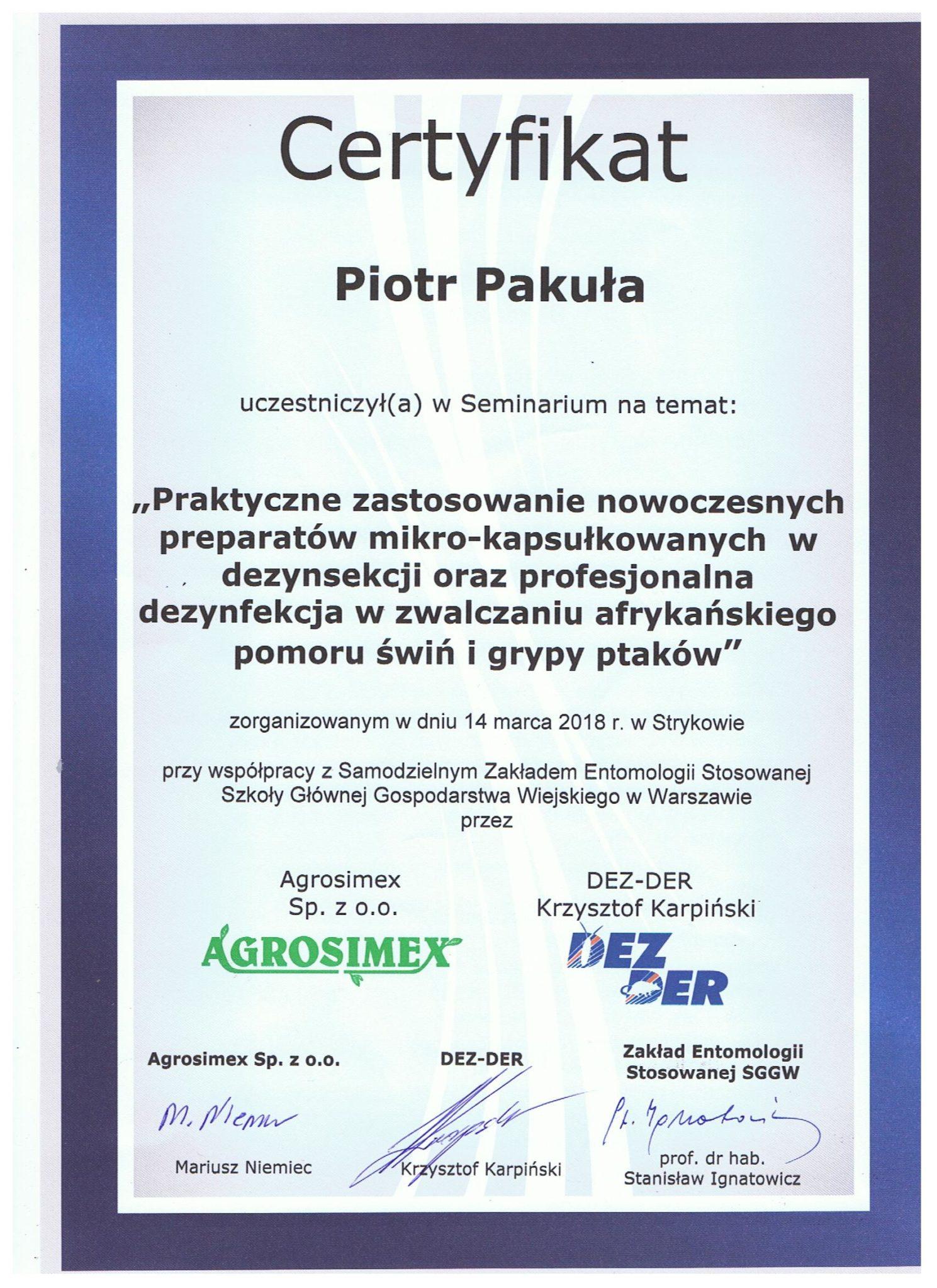 """certyfikat kwiecien - """"Praktyczne zastosowanie nowoczesnych preparatów mikro-kapsułkowych w dezynsekcji oraz profesjonalna dezynfekcja w zwalczaniu afrykańskiego pomoru świń i grupy ptaków"""""""